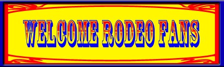 Welcom Rodeo Fans Party Sign