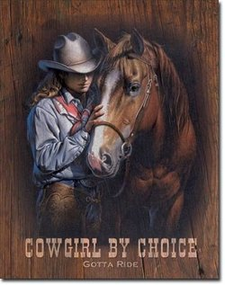 cowgirl quote metal sign